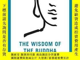 二手書博民逛書店The罕見Wisdom of the Buddha: Heart Teachings in His Own Wor