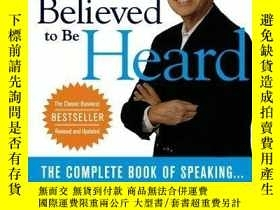 二手書博民逛書店You ve罕見Got To Be Believed To Be Heard: Reach The First B