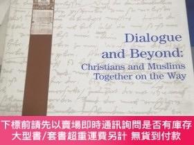 二手書博民逛書店DIALOGUE罕見AND BEYOND 2013,1Y9837 LWE STUDIES 出版2013
