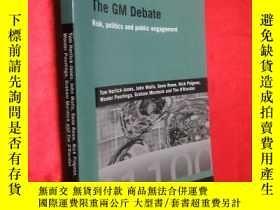 二手書博民逛書店The罕見GM Debate: Risk, Politics a