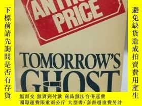 二手書博民逛書店Tomorrow s罕見Ghost by Anthony Pri