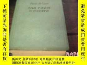 二手書博民逛書店FAR罕見FROM MOSCOW .3Y14476 出版1950