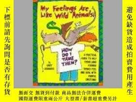 二手書博民逛書店My罕見Feelings Are Like Wild AnimalsY256260 Egeberg, Gary