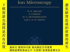 二手書博民逛書店Atom罕見Probe Field Ion MicroscopyY364682 Miller, M. K. (