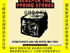 二手書博民逛書店【罕見】2008年出版 Beneath The Paving StonesY27248 Dark Star C