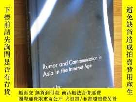 二手書博民逛書店Rumor罕見and Communication in Asia in the Internet Age (小16