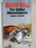 【書寶二手書T6/原文小說_A4F】The Quiller Memorandum_Adam Hall