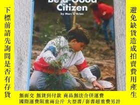 二手書博民逛書店Ways罕見to Be a Good Citizen(Socia