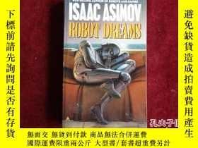 二手書博民逛書店ISAAC罕見ASIMOV ROBOT DREAMSY9495