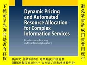 二手書博民逛書店Dynamic罕見Pricing And Automated Resource Allocation For Co