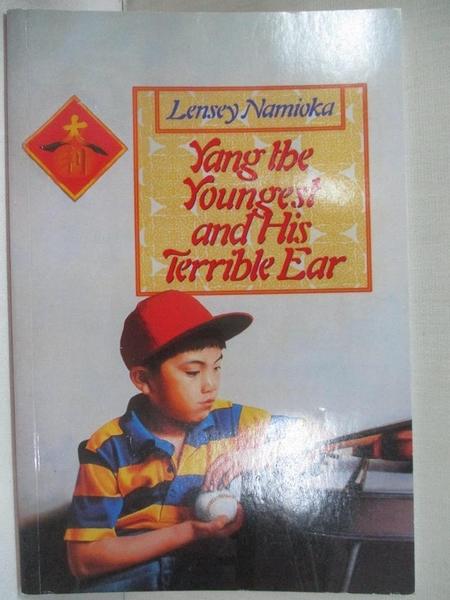 【書寶二手書T3/語言學習_GJH】Yang the Youngest and His Terrible Ear_Lensey Namioka