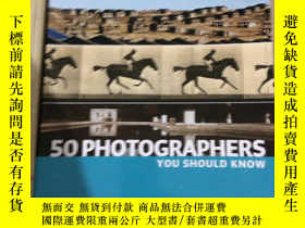 二手書博民逛書店50罕見Photographers You Should Kno