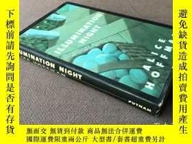 二手書博民逛書店Illumination罕見Night (英語 精裝)Y2783