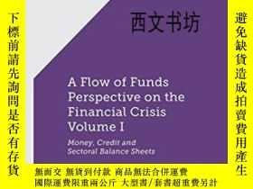 二手書博民逛書店【罕見】2013年出版 1: A Flow-of-funds P