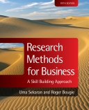 二手書博民逛書店《Research Methods for Business: A Skill Building Approach》 R2Y ISBN:9780470744796