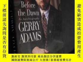 二手書博民逛書店Before罕見the Dawn: An Autobiograp