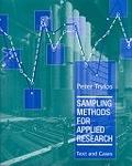 二手書博民逛書店 《Sampling methods for applied research : text and cases》 R2Y ISBN:0471047279│PeterTryfos