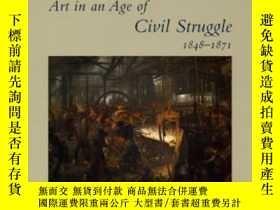 二手書博民逛書店Art罕見In An Age Of Civil Struggle, 1848-1871Y364682 Albe