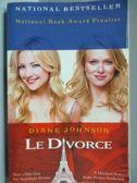 【書寶二手書T9/原文小說_LDD】Le Divorce_Diane Johnson