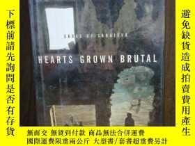 二手書博民逛書店Hearts罕見Grown Brutal: Sagas Of SarajevoY12800 Roger Co