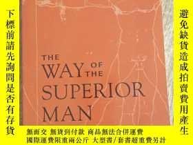 二手書博民逛書店The罕見Way of the Superior Man:A Spiritual Guide to Masteri