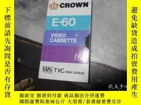 二手書博民逛書店CROWN罕見E-60 VHS錄像帶(盒帶上有寫電視片:今日張家