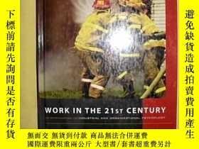二手書博民逛書店Work罕見in the 21st Century An Int