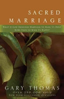 二手書Sacred Marriage: What If God Designed Marriage to Make Us Holy More Than to Make Us Happy? R2Y 9780310242826