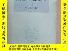 二手書博民逛書店physical罕見properties of polymers(P1334)Y173412
