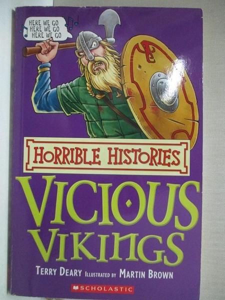 【書寶二手書T6/兒童文學_CX5】Vicious Vikings_Terry Deary