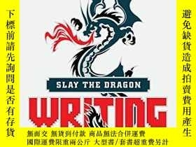 二手書博民逛書店Slay罕見The Dragon: Writing Great Video GamesY256260 Robe