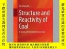 二手書博民逛書店Structure罕見and Reactivity of CoalY405706 Ke-Chang Xie