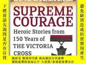 二手書博民逛書店Supreme罕見Courage : Heroic stories from 150 Years of the V