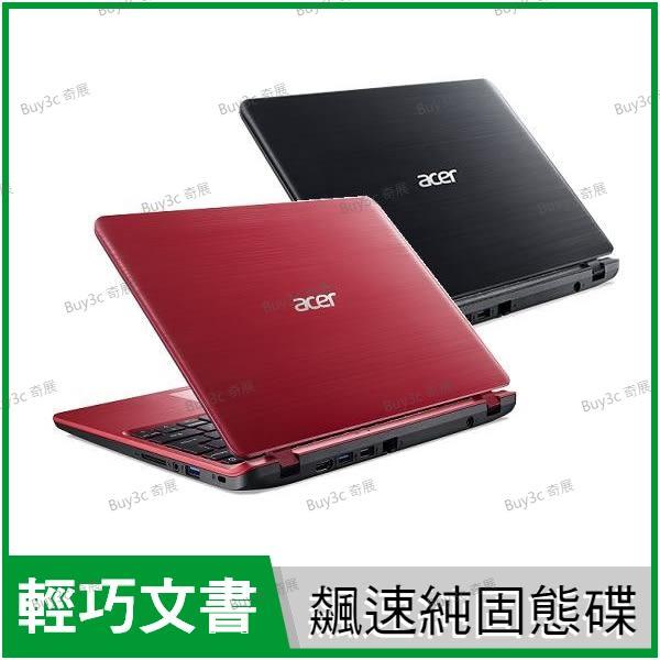 宏碁 acer Aspire A311-31 黑/紅 240G SSD純固態特仕版【N4000/11.6吋/霧面/輕薄/文書/Win10/Buy3c奇展】C26C C8TG