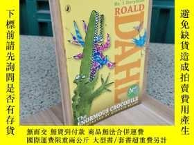 二手書博民逛書店The罕見Enormous Crocodile 大大大大的鱷魚Y308064 Roald Dahl(羅爾德·達