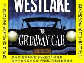 二手書博民逛書店The罕見Getaway CarY256260 Donald E. Westlake University O