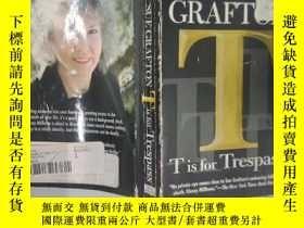 二手書博民逛書店英文原版罕見】 T is for Trespass: A Kin