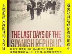 二手書博民逛書店The罕見Last Days Of The Spanish Re