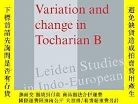 二手書博民逛書店Variation罕見And Change In Tocharian BY364682 Michael Pey