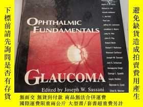 二手書博民逛書店OPHTHALMIC罕見FUNDAMENTALS —GLAUCOMAY448167 Edited by Jos