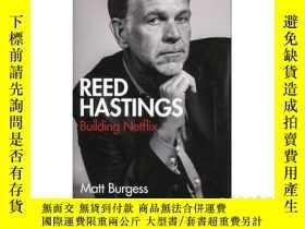 二手書博民逛書店Reed罕見Hastings: Building Netflix 英文原版 裏德·哈斯廷斯:建立網飛Y2106