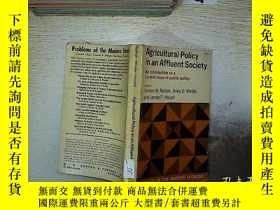 二手書博民逛書店AGRICULTURAL罕見POLICY IN AN AFFLUENT SOCIETY 小康社會的農業政策Y2