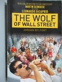 【書寶二手書T1/原文小說_NGY】The Wolf of Wall Street_Belfort, Jordan