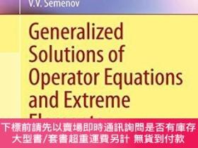 二手書博民逛書店Generalized罕見Solutions Of Operator Equations And Extreme