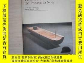 二手書博民逛書店fron罕見before the present to now 552Y289578 出版2010