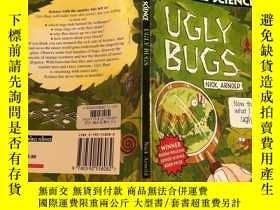 二手書博民逛書店ugly罕見bugs 醜陋的蟲子Y200392 不祥