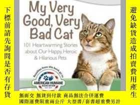 二手書博民逛書店Chicken罕見Soup for the Soul: My Very Good, Very Bad CatY