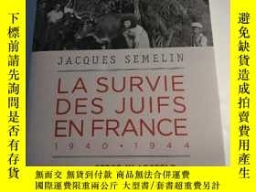 二手書博民逛書店La罕見survie des juifs en France 1940-1944Y258294 Preface