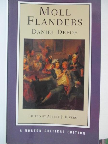 【書寶二手書T1/原文小說_IE9】Moll Flanders: An Authoritative Text, Contexts, Criticism