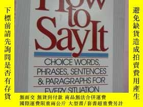 二手書博民逛書店HOW罕見TO SAY IT:Choice words,phra